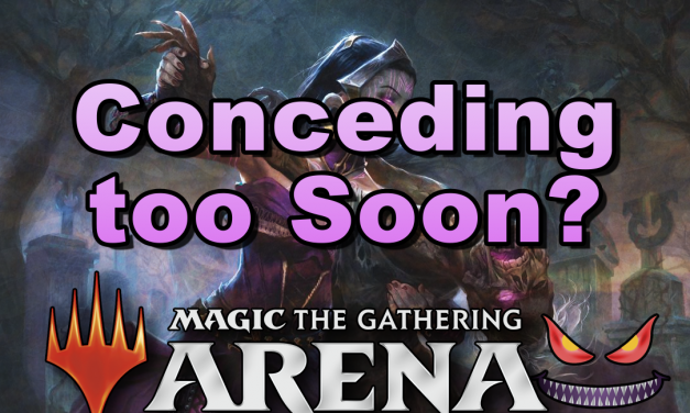 Three Reasons Not to Concede Early in MTGA